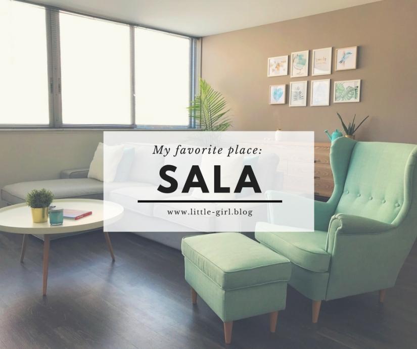 My favorite place:Sala